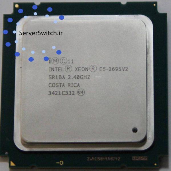 پردازنده 12 هسته ای اینتل Xeon E5-2695 v2